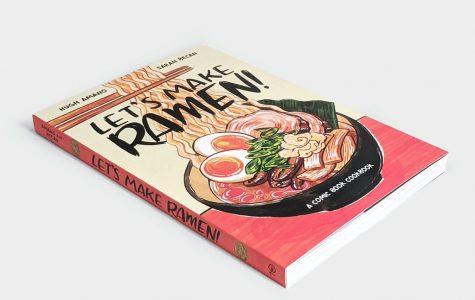 Graphic Novel: Let's Make Ramen, by Hugh Amano and Sarah Becan