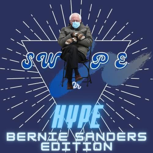 Hype or Swipe - Bernie Sanders Memes