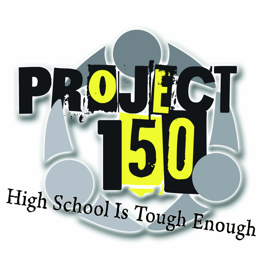 Project 150's logo indicating that High School is tough enough.