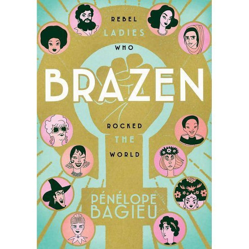 Graphic Novel: Brazen by Penelope Bagieu