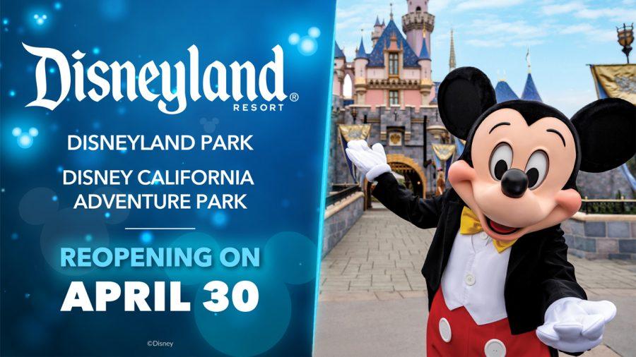 Disneyland Reopening on April 30th.